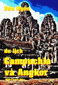 Du Lịch Campuchia Và Angkor - Bửu Ngôn