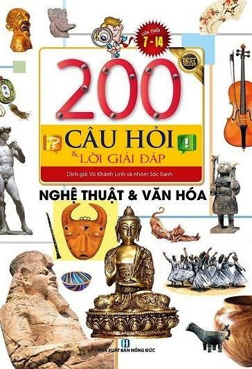 200 Câu Hỏi Và Lời Giải Đáp – Nghệ Thuật Và Văn Hóa