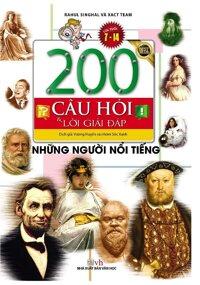 200 Câu Hỏi Và Lời Giải Đáp - Những Người Nổi Tiếng