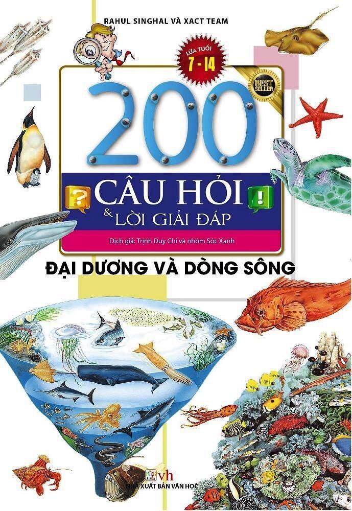 200 Câu Hỏi Và Lời Giải Đáp – Đại Dương Và Dòng Sông