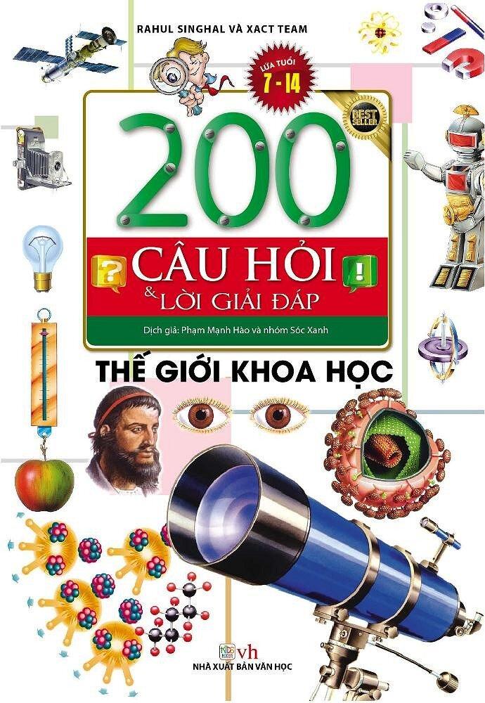 200 Câu Hỏi Và Lời Giải Đáp - Thế Giới Khoa Học