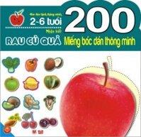 200 miếng bóc dán thông minh - Nhận biết rau củ quả (2-6 tuổi)