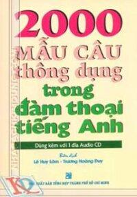 2000 Mẫu Câu Thông Dụng Trong Đàm Thoại Tiếng Anh