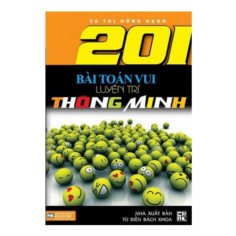 201 bài toán vui luyện trí thông minh - Sa Thị Hồng Hạnh