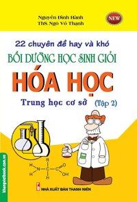 22 Chuyên Đề Hay Và Khó Bồi Dưỡng Học Sinh Giỏi Hóa Học THCS (Tập 2)