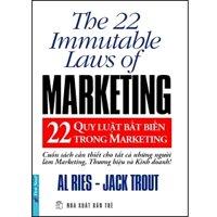 22 qui luật bất biến trong marketing - Al Ries - Jack Trout