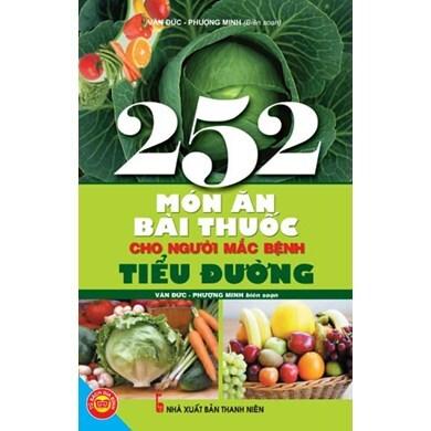 252 món ăn bài thuốc cho người mắc bệnh tiểu đường – Phượng Minh & Văn Đức