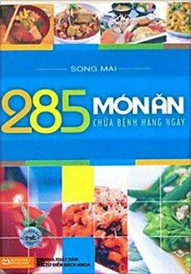 285 Món Ăn Chữa Bệnh Hàng Ngày