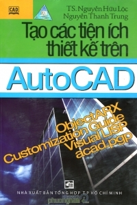 Tạo Các Tiện Ích Thiết Kế Trên AutoCAD