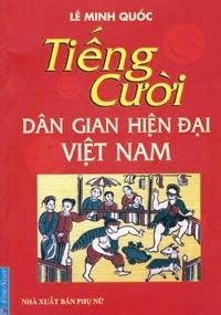 Tiếng cười dân gian hiện đại - Lê Minh Quốc