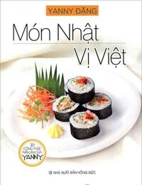 30 Công Thức Nấu Ăn Của Yanny - Món Nhật Vị Việt