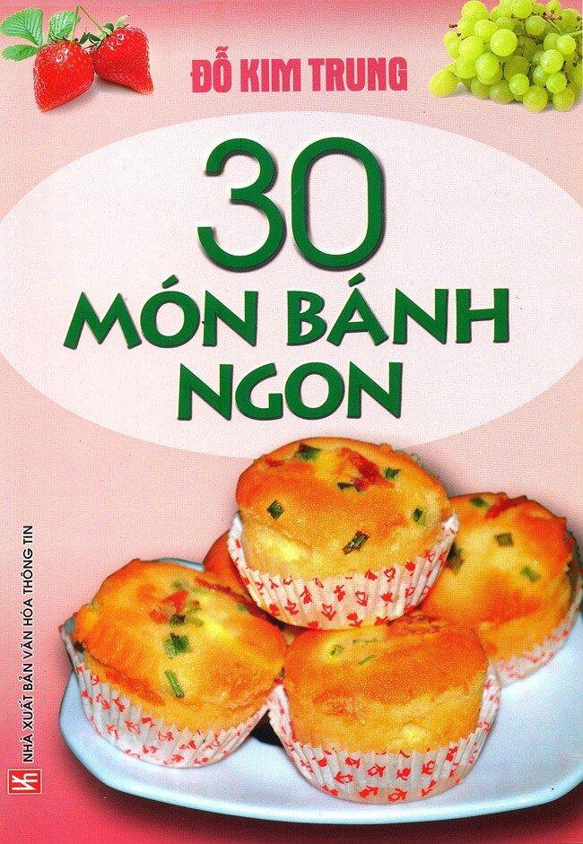 30 Món Bánh Ngon