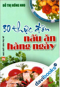 30 thực đơn nấu ăn hàng ngày