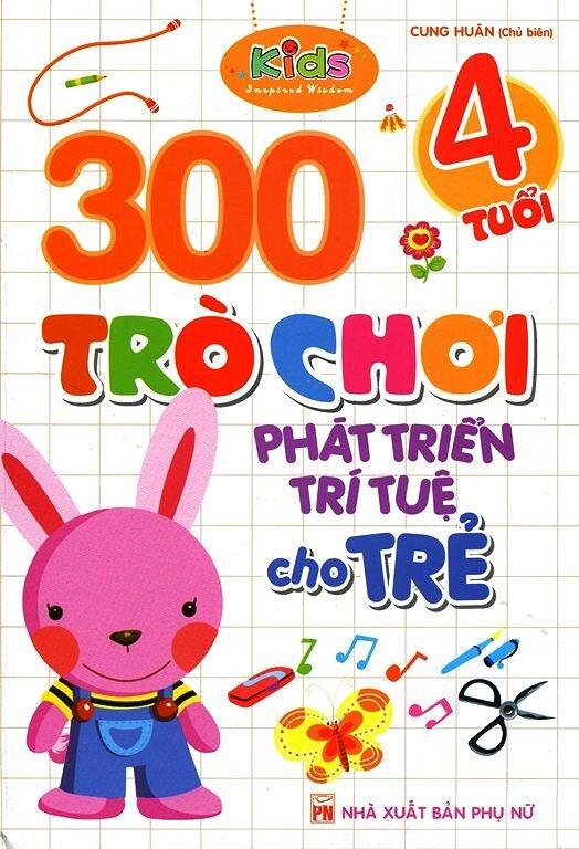 300 Trò Chơi Phát Triển Trí Tuệ Cho Trẻ 4 Tuổi