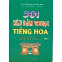 301 câu đàm thoại tiếng Hoa (tập 2)