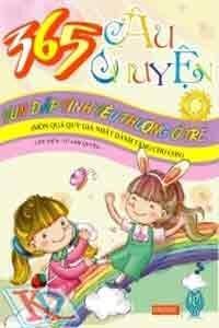 365 câu chuyện vun đắp tình yêu thương ở trẻ