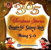 365 Chuyện Kể Giáng Sinh Tháng 5-6