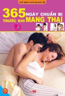 365 Ngày Chuẩn Bị Trước Khi Mang Thai