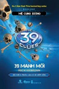 39 Manh Mối: Mê Cung Xương (P1) - Rick Riordan