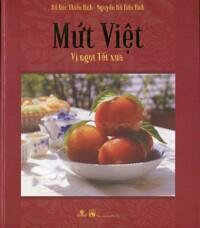 Mứt Việt - Vị Ngọt Tết Xưa
