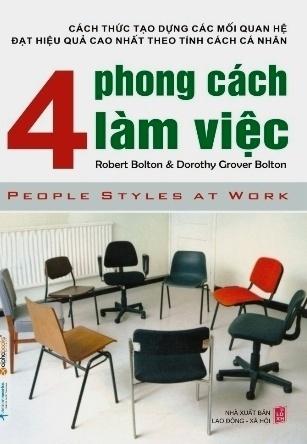 4 phong cách làm việc – Dorothy Grover Bolton & Rober Bolton – Dịch Giả: Thanh Ngân – Thanh Hương