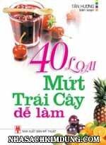 40 Loại Mứt Trái Cây Dễ Làm