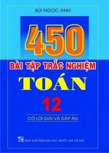 450 bài tập trắc nghiệm Toán 12
