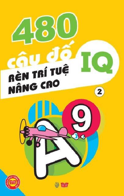 480 câu đố rèn trí tuệ, nâng cao IQ T2