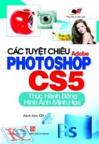 Các tuyệt chiêu Adobe Photoshop CS5