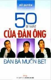 50 Bí Mật Của Đàn Ông Đàn Bà Muốn Biết