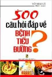 500 Câu Hỏi Đáp Về Bệnh Tiểu Đường