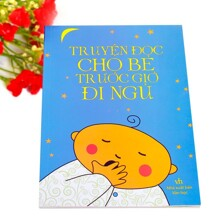 Truyện đọc cho bé trước giờ đi ngủ