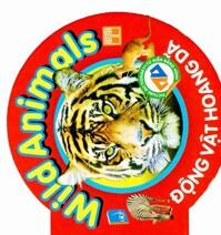 Từ điển bằng hình (T3): Động vật hoang dã - Hồng Việt