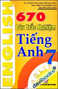 670 Câu Trắc Nghiệm Tiếng Anh 7