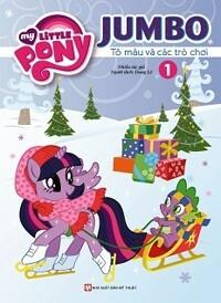 Pony - Jumbo Tô Màu Và Các Trò Chơi (Tập 1)