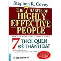 7 thói quen để thành đạt - Stephen R.Covey