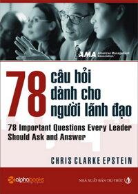 78 câu hỏi dành cho người lãnh đạo