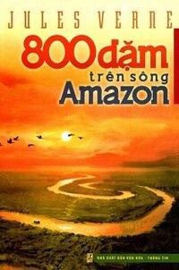 800 Dặm Trên Sông Amazon