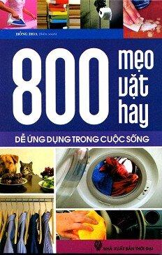 800 Mẹo Vặt Hay