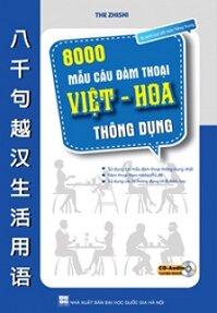 8000 Mẫu Câu Đàm Thoại Việt - Hoa Thông Dụng