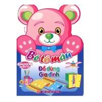 Gấu Con Khéo Tay - Bé Tô Màu - Đồ Dùng Gia Đình