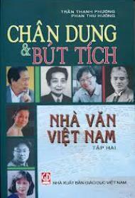 Chân dung và bút tích nhà văn Việt Nam (T2) - Trần Thanh Phương & Phan Thu Hương