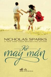 Kẻ may mắn - Nicholas Sparks
