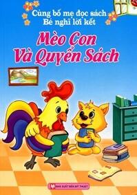 Cùng Bố Mẹ Đọc Sách Bé Nghĩ Lời Kết - Mèo Con Và Quyển Sách