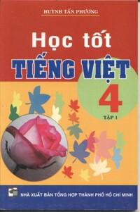 Học tốt Tiếng Việt 4 Tập 1