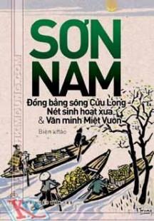 Đồng Bằng Sông Cửu Long - Nét Sinh Hoạt Xưa & Văn Minh Miệt Vườn ...