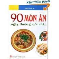 90 món ăn ngày thường mới nhất - Quỳnh Chi