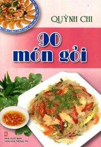 90 Món Gỏi Tác giả Quỳnh Chi