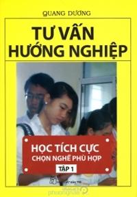 Tư vấn hướng nghiệp (T1): Học tích cực chọn nghề phù hợp - Quang Dương