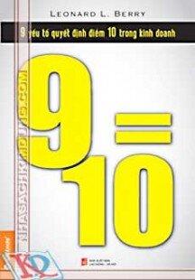 9=10 9 yếu tố quyết định điểm 10 trong kinh doanh